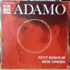 Discos de vinilo: **ADAMO - PETIT BONHEUR / MON CINEMA - SG AÑO 1969 - MADE IN FRANCE - LEER DESCRIPCIÓN. Lote 277425218
