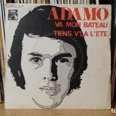 Discos de vinilo: **ADAMO - VA MON BATEAU / TIENS V'LA L'ETE - SG AÑO 1970 - PROMOCIÓN - LEER DESCRIPCIÓN. Lote 277425853