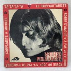 Discos de vinilo: EP MICHEL POLNAREFF - TA-TA-TA-TA - FRANCIA - AÑO 1967. Lote 277447238