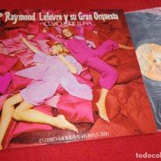 Discos de vinilo: RAYMOND LEFEVRE Y SU GRAN ORQUESTA CLARO DE LUNA LP 1972 RIVIERA ESPAÑA SPAIN GATEFOLD. Lote 277447598