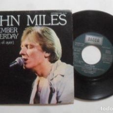 Discos de vinilo: SINGLE - JOHN MILES - A: REMEMBER YESTERDAY - B: HOUSE ON THE HILL - DECCA - 1976. Lote 277459303