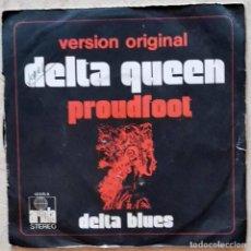 Discos de vinilo: PROUDFOOT – DELTA QUEEN SPAIN 1972. Lote 277467768