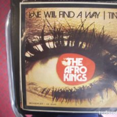 Discos de vinilo: THE AFRO KINGS- LOVE WILL FIND A WAY. SINGLE.. Lote 277471348