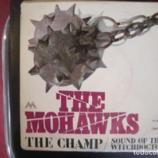 Discos de vinilo: THE MOHAWKS- THE CHAMP. SINGLE.. Lote 277471648