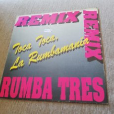 Discos de vinilo: RUMBA TRES - TOCA TOCA, LA RUMBAMANÍA, AMOR AMORE. MAXI. Lote 277493998