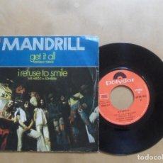 Discos de vinilo: SINGLE - MANDRIL - A: GET IT ALL - B: I REFUSE TO SMILE - POLYDOR - 1972. Lote 277497193