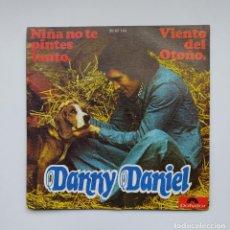Discos de vinilo: DANNY DANIEL. NIÑA NO TE PINTES TANTO. VIENTO DEL OTOÑO. SINGLE. TDKDS21. Lote 277504693
