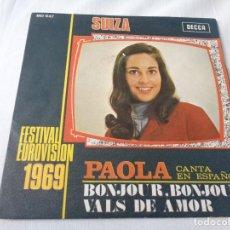 Discos de vinilo: PAOLA BONJOUR BONJOUR / VALS DEL AMOR SINGLE VINILO EUROVISION SUIZA 1969 CANTADO EN ESPAÑOL VG+/VG+. Lote 277504903
