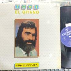 Discos de vinilo: TONY EL GITANO LP UNA NUEVA VIDA 1984. Lote 277511788
