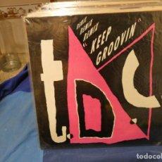 Discos de vinilo: MAXI SINGLE TDC KEEP GROOVING REMIX EN SPITFIRE MUSIC 1991 MUY BUEN ESTADO. Lote 277539293