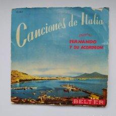 Discos de vinilo: CANCIONES DE ITALIA POR FERNANDO Y SU ACORDEON. EP. TDKDS21. Lote 277556118