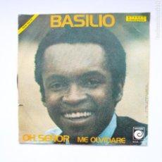 Discos de vinilo: BASILIO. OH SEÑOR / ME OLVIDARE. SINGLE. TDKDS21. Lote 277556883
