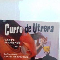 Discos de vinilo: CURRO DE UTRERA .FANDANGOS DE HUELVA Y 3 MAS. Lote 277558208