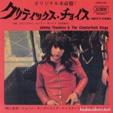 "Discos de vinilo: JOHNNY THUNDERS & THE CHESTERFIELD KINGS CRITIC'S CHOICE (7"") . VINILO PUNK. Lote 277564693"