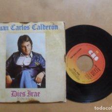 Discos de vinilo: SINGLE - JUAN CARLOS CALDERON - A: DIES IRAE - B: LOVE AFTER LOVE - CBS - 1975. Lote 277582913