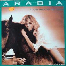 Discos de vinilo: LP ARABIA - A LAS PUERTAS DEL CIELO - SERDISCO 30313006 - SPAIN 1992 (EX++/EX++). Lote 277588438