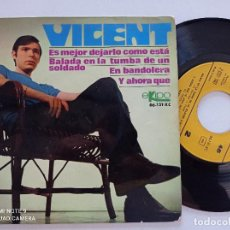 Discos de vinilo: VICENT - ES MEJOR DEJARLO COMO ESTA +3 - EP EKIPO 1967 // SPANISH SOUL IBERICO FOUR TOPS MOTOWN. Lote 277594363