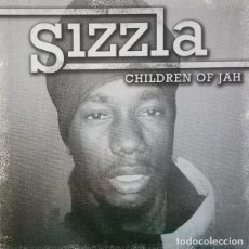 Discos de vinilo: LP SIZZLA - CHILDREN OF JAH - RBLP2044 - UK PRESS 2007 (EX++/EX++). Lote 277597168