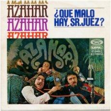 Discos de vinilo: AZAHAR - ¿QUÉ MALO HAY, SR. JUEZ? - SG PROMO SPAIN 1977 - MOVIEPLAY 01.0400/1. Lote 277613253