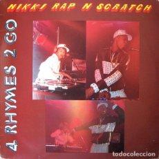 Discos de vinilo: NIKKI RAP N SCRATCH* – 4 RHYMES 2 GO / NOW YOU KNOW. Lote 277613373