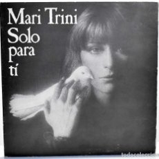 Discos de vinilo: MARI TRINI - SOLO PARA TÍ. LP. Lote 277614118