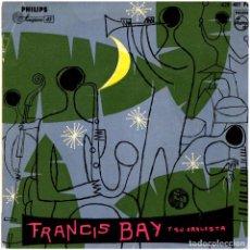 Discos de vinilo: FRANCIS BAY Y SU ORQUESTA - NOT TOO LOUND - EP SPAIN 1959 - PHILIPS 428481PE - VINILO AMARILLO. Lote 277616473