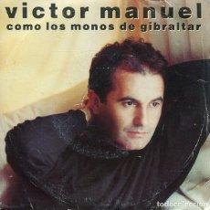 Discos de vinilo: VICTOR MANEL / COMO LOS MONOS DE GIBRALTAR / MUJER DE CALAMA (SINGLE 1988). Lote 277621653