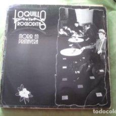 Discos de vinilo: LOQUILLO Y TROGLODITAS MORIR EN PRIMAVERA. Lote 277625463