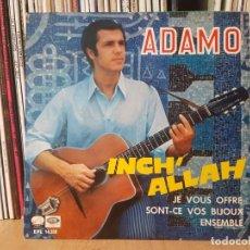 Discos de vinilo: *ADAMO - INCH' ALLAH / JE VOUX OFFRE / SONT-CE VOS BIJOUX / ENSEMBLE - EP AÑO 1967 -LEER DESCRIPCIÓN. Lote 277625613
