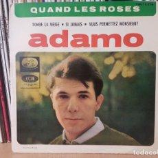 Discos de vinilo: *ADAMO - QUAND LES ROSES / TOMBE LA NEIGE + 2 - EP AÑO 1964 - LEER DESCRIPCIÓN. Lote 277627283