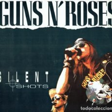 Discos de vinilo: GUNS N' ROSES – SILENT SHOTS (FLASHBACK WORLD PROD. FLASH 03.91.0140-33, 1991). Lote 277627703