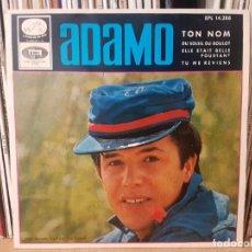 Discos de vinilo: *ADAMO - TON NOM / TU ME REVIANS + 2 - EP AÑO 1966 - PROMOCIÓN - LEER DESCRIPCIÓN. Lote 277627773
