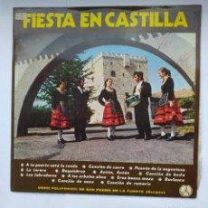 Discos de vinilo: FIESTA EN CASTILLA. CORO POLIFONICO DE SAN PEDRO DE LA FUENTE BURGOS. LP. TDKDA39. Lote 277633498