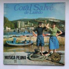 Discos de vinilo: CORAL SALVE DE LAREDO - MUSICA PEJINA 1 - LP. TDKDA39. Lote 277635773