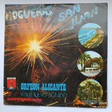 Discos de vinilo: HOGUERAS DE SAN JUAN. ORFEON ALICANTE Y SU NUEVO SONIDO. LP. TDKDA39. Lote 277637103