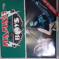 Discos de vinilo: MAMA,S BOYS CRAZEE EE PP DOBLE SINGLE. Lote 277652693