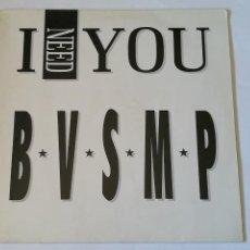 Discos de vinilo: B.V.S.M.P. - I NEED YOU - 1988. Lote 277652988