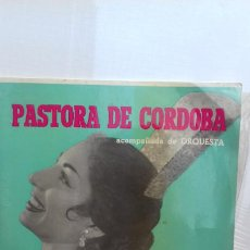 Discos de vinilo: PASTORA DE CORDOBA .SIEMPRE LINARES Y 3 MAS. Lote 277656633