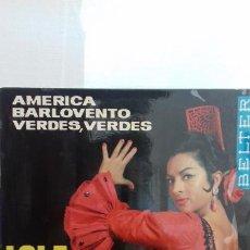 Discos de vinilo: LOLA FLORES AMERICA Y 2 MAS. Lote 277656873
