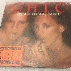 Discos de vinilo: SINGLE CHIC - DANCE DANCE DANCE - SAO PAULO - HISPAVOX 45.1610 - PEDIDO MINIMO 7€. Lote 277663163