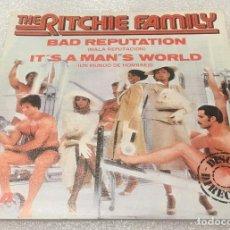 Discos de vinilo: SINGLE PROMOCIONAL THE RITCHIE FAMILY - BAD REPUTATION - IT'S A MAN'S WORLD - RCA - PEDIDO MINIMO 7€. Lote 277663663