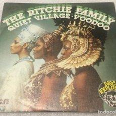 Discos de vinilo: SINGLE PROMOCIONAL THE RITCHIE FAMILY - QUIET VILLAGE - VOODOO - RCA VICTOR SPBO7112 - PED MINIMO 7€. Lote 277663948