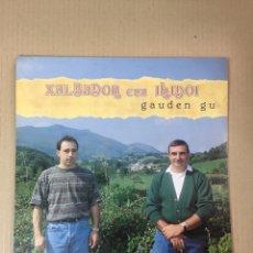 Discos de vinilo: LP XALBADOR ETA IRIDOI, GAUDEN GU. INCLUYE INSERTO. Lote 277687128