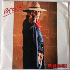 Discos de vinilo: RAMONCIN - POLVO BLANCO EMI PROMOCIONAL - 1985. Lote 277700958