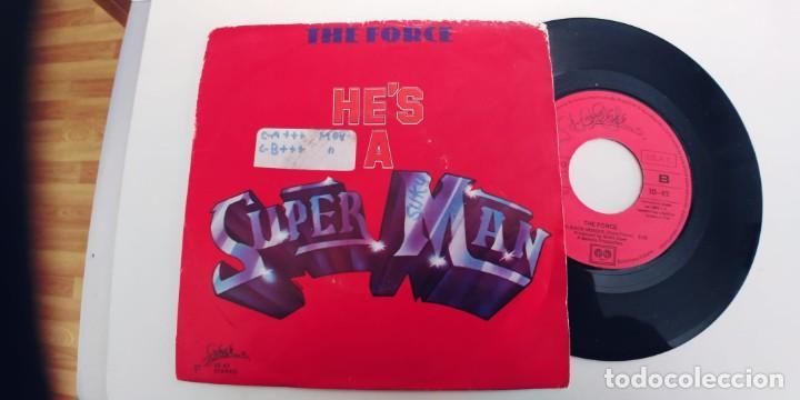 THE FORCE-SINGLE HES A SUPER MAN (Música - Discos - Singles Vinilo - Pop - Rock - Internacional de los 70)