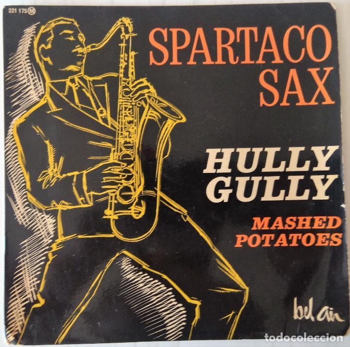 SPARTACO SAX - HULLY GULLY + 3 TEMAS BEL AIR EDIC. FRANCESA - 1963 (Música - Discos de Vinilo - EPs - Jazz, Jazz-Rock, Blues y R&B)