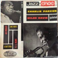 Discos de vinilo: CHARLIE PARKER, MILES DAVIS AU PRIVATE + 3 TEMAS BARCLAY VERVE EDIC. FRANCESA - 1960. Lote 277707843