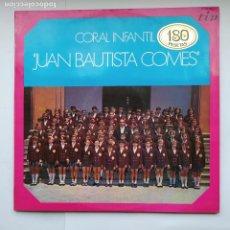 Discos de vinilo: CORAL INFANTIL JUAN BAUTISTA COMES. LP. TDKDA41. Lote 277708178