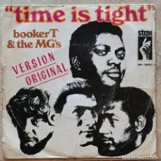 Discos de vinilo: BOOKER T & THE MG'S – TIME IS TIGHT -STAX  SPAIN 1969. Lote 277709828
