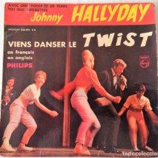 Discos de vinilo: JOHNNY HALLYDAY - VIENS DANSER LE TWIST PHILIPS EDIC. FRANCESA- 1961. Lote 277710283